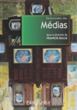 Francis Balle - Dictionnaire des médias.