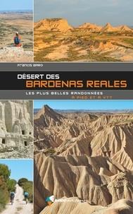 Francis Baro - Désert des Bardenas Reales - Les plus belles randonnées à pied et à VTT.