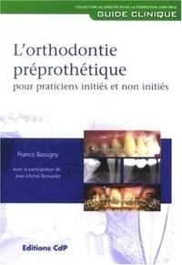 Ucareoutplacement.be L'orthodontie préprothétique pour praticiens initiés et non initiés Image