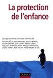 Francis Batifoulier et Francis Alföldi - La protection de l'enfance.