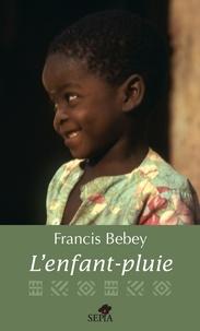 Francis Bebey - L'enfant-pluie.