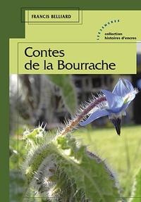 Francis Belliard - Contes de la Bourrache.