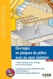 Francis Benichou et Jean-Daniel Merlet - Ouvrages en plaques de plâtre avec ou sans isolation.