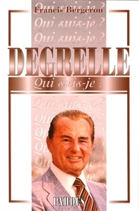 Francis Bergeron - Degrelle.