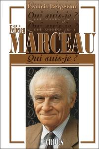 Francis Bergeron - Félicien Marceau.