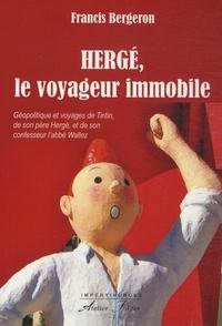 Hergé, le voyageur immobile - Géopolitique et voyages de Tintin, de son père Hergé et de son confesseur labbé Wallez.pdf