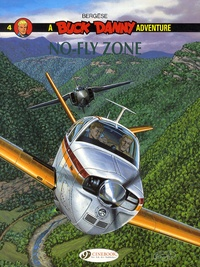 Francis Bergèse - A Buck Danny Adventure Tome 4 : No-fly zone.