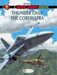 Francis Bergèse - A Buck Danny Adventure Tome 5 : Thunder over the Cordillera.