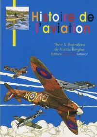Francis Bergèse - Histoire de l'aviation.