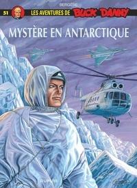 Francis Bergèse - Les aventures de Buck Danny Tome 51 : Mystère en Antarctique.