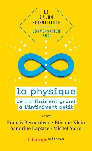 Francis Bernardeau et Etienne Klein - Conversation sur la physique - Le salon scientifique.