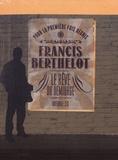 Francis Berthelot - Le rêve du démiurge Intégrale Tome 2 : Le Jeu du cormoran ; Nuit de colère ; Hadès Palace.