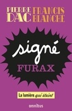 Francis Blanche et Pierre Dac - La Lumière qui éteint - Signé Furax 2.
