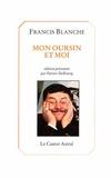 Francis Blanche - Mon oursin et moi.