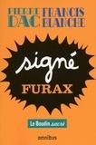 Francis Blanche et Pierre Dac - Signé Furax - Le boudin sacré.