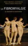 Francis Blotman et Jaime Branco - La fibromyalgie - La douleur au quotidien.