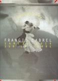Francis Cabrel - Samedi soir sur la Terre.