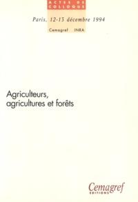Francis Cailliez et Daniel Terrasson - Agriculteurs, agricultures et forêts.