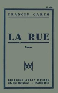 Francis Carco et Francis Carco - La Rue.