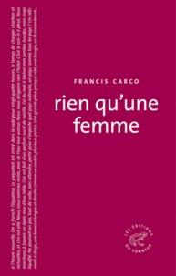 Francis Carco - Rien qu'une femme.