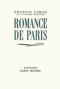 Francis Carco et Francis Carco - Romance de Paris.