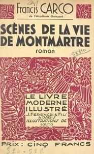 Francis Carco et  Souto - Scènes de la vie de Montmartre - Bois originaux de Souto.