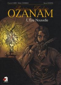 Francis Carin et Didier Chardez - Antoine-Frédéric Ozanam - L'Ere Nouvelle.