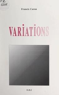 Francis Caron - Variations.