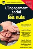 Francis Charhon et Marjolaine Koch - L'engagement social pour les nuls.