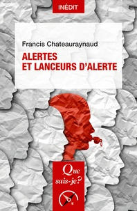 Francis Chateauraynaud et Marie-Angèle Hermitte - Alertes et lanceurs d'alerte.
