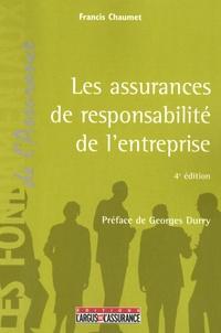 Francis Chaumet - Les assurances de responsabilité de l'entreprise.