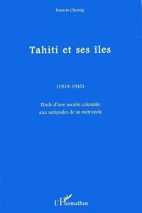 TAHITI ET SES ILES (1919-1945). - Etude dune société coloniale aux antipodes de sa métropole.pdf