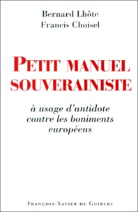 Francis Choisel et Bernard Lhôte - .