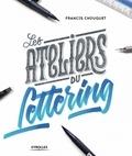 Francis Chouquet - Les ateliers du lettering.