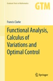 Francis Clarke - Functional Analysis, Calculus of Variations and Optimal Control.