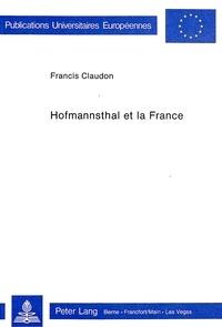 Francis Claudon - Hofmannsthal et la France.