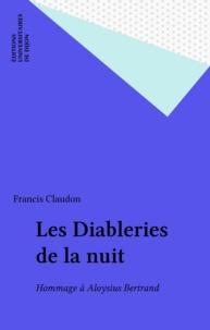 Francis Claudon - Les Diableries de la nuit - Hommage à Aloysius Bertrand.