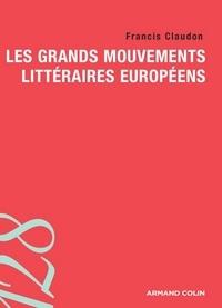 Francis Claudon - Les grands mouvements littéraires européens.