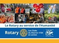 Francis Coin et Bernard Dubreuil - Le Rotary au service de l'humanité - Les Clubs du District 1720 en action.