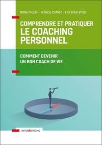 Comprendre et pratiquer le coaching personnel - Comment devenir un bon coach de vie.pdf