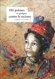 Francis Combes et Jean-Luc Despax - 101 poèmes et quelques contre le racisme.