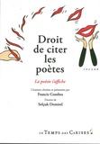 Francis Combes et Selçuk Demirel - Droit de citer les poètes.