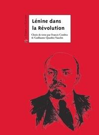 Francis Combes et Guillaume Roubaud-Quashie - Lénine dans la Révolution.