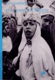 Francis Combes - Les poètes et la guerre d'Algérie.