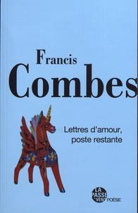 Francis Combes - Lettres d'amour, poste restante.