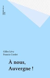 Francis Cordet et Gilles Lévy - .
