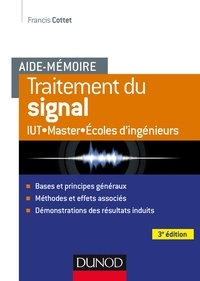 Francis Cottet - Aide-mémoire - Traitement du signal - 3e éd..