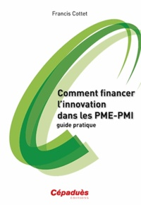 Comment financer linnovation dans les PME-PMI - Guide pratique.pdf