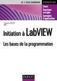 Francis Cottet - Initiation à LabVIEW - Les bases de la programmation.