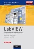 Francis Cottet et Michel Pinard - LabVIEW - 3e éd. - Programmation et applications.